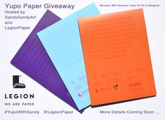 Announcing a Yupo Paper Giveaway Sponsored by Legion Paper! This contest will be open to Yupo Artists in the USA and Canada. Complete detail...