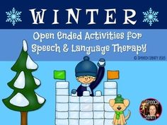 20% OFF 12/17-12/18: Winter: Open Ended Activities for Speech and Language Therapy