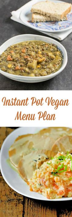 Make the Holidays Easy with this Vegan Instant Pot Menu Plan  - dinner every night plus a holiday dessert and breakfast!