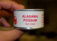 canned possum--I am from Alabama and I have never seen this, Thank goodness! Gross Food, Weird Food, Green Jello Salad, Food Fails, Food Now, Incredible Edibles, Sweet Home Alabama, Food Humor, Funny Food