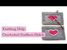 Knitting Help - Crocheted Surface Stitch - YouTube
