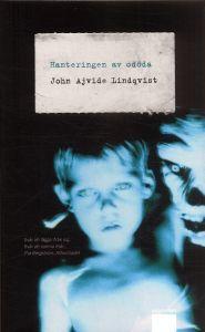 http://www.adlibris.com/se/product.aspx?isbn=9170372381 | Titel: Hanteringen av odöda - Författare: John Ajvide Lindqvist - ISBN: 9170372381 - Pris: 44 kr