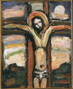 """Jesus' words from the cross, """"My God, my God, why have you forsaken me?"""" should be sufficient to render all attempts at theodicy jejune. —Stanley Hauerwas (Image - Georges Rouault, Christ, c. 1938)"""