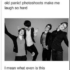 What even? Ryan, Brendon, Spencer and Dallon, what even guys? What even is this?<< I wonder what the photographer was thinking