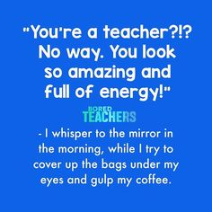 It& nearly that time.end of term time! Let us help you get there with these 10 hilarious and inspirational teacher memes! Teacher Humour, Teaching Humor, My Teacher, School Teacher, Teaching Tools, Teacher Stuff, Teaching Quotes Funny, Funny Teacher Quotes, Teaching Ideas