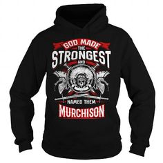 MURCHISON, MURCHISON T Shirt, MURCHISON Hoodie #name #tshirts #MURCHISON #gift #ideas #Popular #Everything #Videos #Shop #Animals #pets #Architecture #Art #Cars #motorcycles #Celebrities #DIY #crafts #Design #Education #Entertainment #Food #drink #Gardening #Geek #Hair #beauty #Health #fitness #History #Holidays #events #Home decor #Humor #Illustrations #posters #Kids #parenting #Men #Outdoors #Photography #Products #Quotes #Science #nature #Sports #Tattoos #Technology #Travel #Weddings…