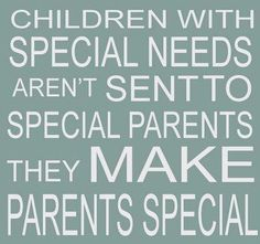 Special kids make special parents
