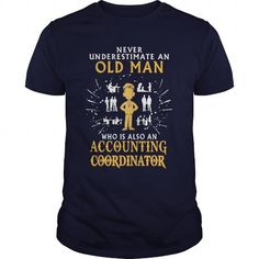 Accounting Coordinator old man T Shirts, Hoodies. Get it here ==► https://www.sunfrog.com/LifeStyle/Accounting-Coordinator-old-man-Navy-Blue-Guys.html?57074 $22.99