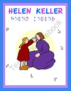 cause and effect of story of my life helen keller The socialist views of helen keller and audre lorde in georgina kleege's blind rage: letters to helen keller and audre lorde's zami: a new spelling of my name, keller and lorde's socialist ideologies and progressive ideas towards social classes cause each of them trouble in their own ways.