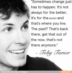 Toby has a great point: live in the now and stop dwindling in the past. So inspirational, Tobuscus <3