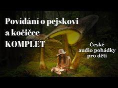 Povídání o pejskovi a kočičce - KOMPLET - Audio pohádka - YouTube
