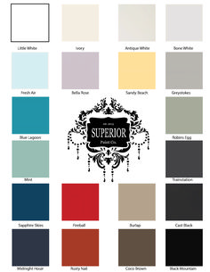 New 2016 Superior Paint Co. Chalk Furniture and Cabinet Paint Colour Chart Cabinet Paint Colors, Chalk Paint Colors, Paint Color Chart, Colour Chart, Bella Rose, Robins Egg, White Home Decor, Blue Lagoon, Painting Cabinets