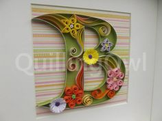 Quilled letter B
