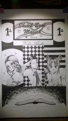 capa a preto e branco do meu projeto do ano 2017 historia de estilo manga e Disney com 3 capítulos  titulo: Sketch Book Mágico