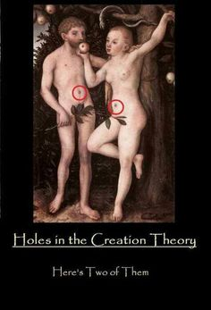 This is obviously not a historical representation of Adam and Eve, I find it hilarious. Belly Buttons on Adam & Eve? Anti Religion, Religion And Politics, Elizabeth Von Arnim, Creation Theory, Athiest, Adam And Eve, We Are The World, Hilarious, Funny