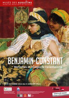 Exposition Benjamin Constant , Merveilles et mirages de l'orientalisme - Octobre 2014/Janvier 2015 - Musée des Augustins Toulouse