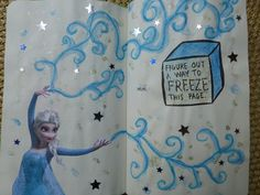 Elsa freeze this page from wreck this journal