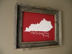 My Old Kentucky Home Map Print by fortheloveofmaps on Etsy ~ I have done this w/other states ... makes great gifts for wedding