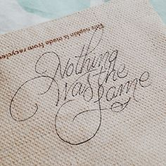 Penamanships 'Nothing was the same' hand lettering Copperplate Calligraphy, Calligraphy Alphabet, Penmanship, Modern Calligraphy, Learn Calligraphy, Creative Lettering, Cool Lettering, Script Lettering, Lettering Design