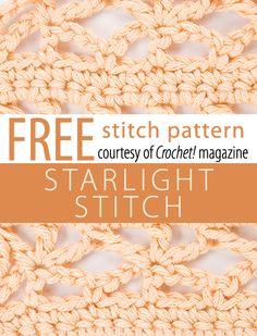 Free Starlight Stitch Pattern from Crochet! magazine. Download here: http://www.crochetmagazine.com/stitch_patterns.php?pattern_id=79