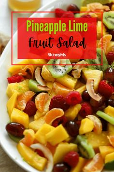Pineapple Lime Fruit Salad Heart Healthy Recipes, Healthy Side Dishes, Healthy Salad Recipes, Fruit Recipes, Skinny Recipes, Healthy Sweets, Ww Recipes, Healthy Meals, Healthy Food