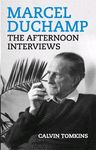 MARCEL DUCHAMP THE AFTERNOON INTERVIEWS; Calvin Tomkins, Verlag d. B. Walter König. In 1964, Calvin Tomkins spent a number of afternoons interviewing Marcel Duchamp in his apartment on West 10th Street in New York. Casual yet insightful, Duchamp reveals himself as a man and an artist whose playful principles toward living freed him to make art that was as unpredictable, complex, and surprising as life itself.