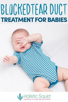 Home Remedies For Blocked Tear Ducts In Infants And Adults