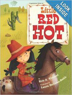 Little Red Hot: Eric A. Kimmel, Laura Huliska Beith: 9781477816387: Amazon.com: Books