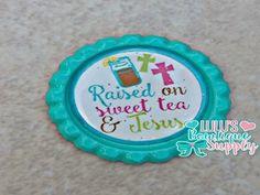 Raised On Sweet Tea and Jesus Finished Bottle Cap