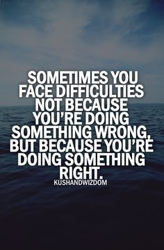 the right thing to do is not always the easiest #keepgoing