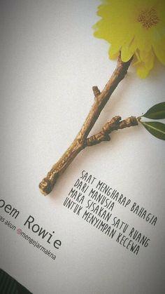 Quotes Rindu, Quotes Lucu, Cinta Quotes, Drake Quotes, Quotes Galau, Rumi Quotes, People Quotes, Daily Quotes, Book Quotes