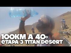 TITAN DESERT ETAPA 3 | 100KM A 40º