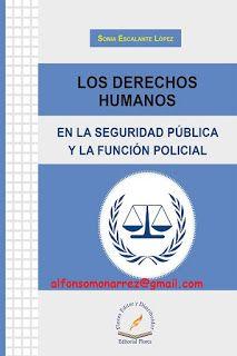 LIBROS EN DERECHO: LOS DERECHOS HUMANOS EN LA SEGURIDAD PÚBLICA Y LA ...