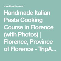 Handmade Italian Pasta Cooking Course in Florence (with Photos) | Florence, Province of Florence - TripAdvisor