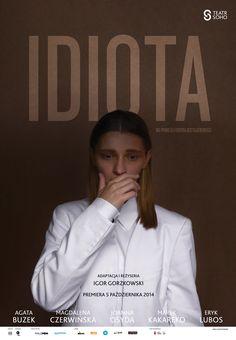 """poster """"Idiota"""" fot. Jacek Kołodziejski"""