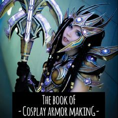 KamuiCosplay: books on armor making, prop making, painting, and even templates for male & female armor. WOW. #worbla