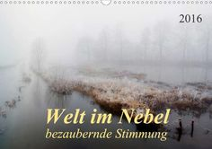 Welt im Nebel - bezaubernde Stimmung - CALVENDO Kalender von Peter Roder