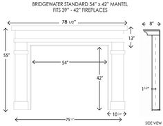 Bridgewater Fireplace Mantel Standard Sizes