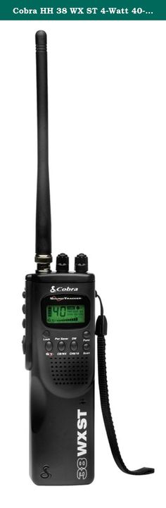 Cobra HH 38 WX ST 4-Watt 40-Channel CB Radio. View larger View larger Cobra HH 38 WX ST 4-Watt 40-Channel CB Radio The HH 38 WX ST is a way to get in touch with friends, or the over 30 million other CB radios in use across the country. Plus complete access to 10 National Weather Channels for the latest weather information in a portable or mobile design. Details The HH 38 WX ST is a rugged portable CB radio that offers instant access to all 40 CB radio channels, 10 Weather channels for up…