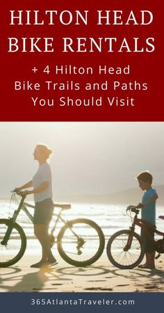 Hilton Head Bike Rentals (+ 4 Spectacular Places To Bike) Road Trip With Kids, Travel With Kids, Family Travel, Family Vacations, Hilton Head South Carolina, South Carolina Vacation, Travel Usa, Travel Tips, Travel Stuff