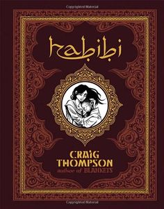 Habibi by Craig Thompson: Beautiful and epic graphic novel that bends time and examines the idea of family and love. I was stunned by the art, horrified and delighted by the story. Lotsa boobies, nudity and adult themes. I mean, Craig Thompson. How can you go wrong?