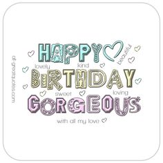 Happy Birthday Gorgeous | Cute Animated Birthday Card For Girls | all-greatquotes.com #HappyBirthday #BirthdayWishes