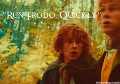 """""""Run, Frodo. Quickly."""" The moment Merry and Pippin sacrifice themselves for Frodo."""