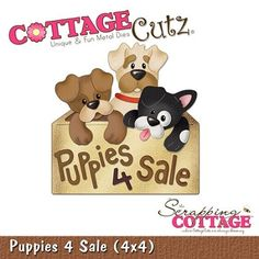 Cottage Cutz-4x4 Dies-Puppies 4 Sale