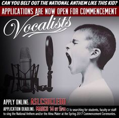 Can you belt out the National Anthem like a professional singer? Looking for a way to be involved in this year's commencement ceremonies? Well we have the opportunity for you! CI is searching for current students, faculty, or staff to sing the National Anthem and/or the Alma Mater during the Spring 2017 Commencement Ceremonies. Applications are being accepted NOW through March 14 at 5:00 p.m. Apply Online today: asi.csuci.edu