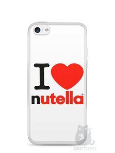 Capa Iphone 5C I Love Nutella - SmartCases - Acessórios para celulares e tablets :)