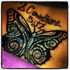 Had an old butterfly covered today and scripture added. *This means that anyone who belongs to Christ has become a new person. The old life is gone; a new life has begun! (2 Corinthians 5:17 NLT)* #butterfly #tattoo