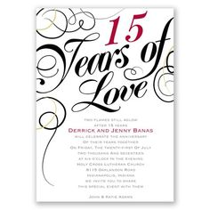 Looking for the right wedding anniversary invitation? This striking invite from Invitations by Dawn features elegant swirls around a romantic phrase. 15 Year Wedding Anniversary, Wedding Aniversary, Parents Anniversary, Husband Anniversary, Anniversary Parties, Anniversary Ideas, Wedding Invitation Trends, Wedding Anniversary Invitations, Invitation Ideas