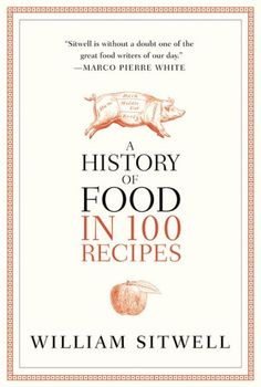 A riveting narrative history of food as seen through 100 recipes, from ancient Egyptian bread to modernist cuisine.We all love to eat, and most people have a...