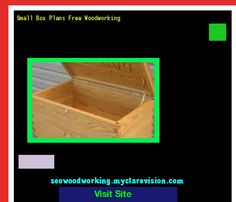 Small Box Plans Free Woodworking 102705 - Woodworking Plans and Projects!